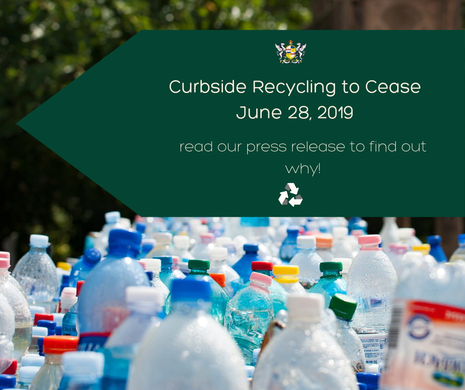 Curbside Recycling to Cease June 28, 2019